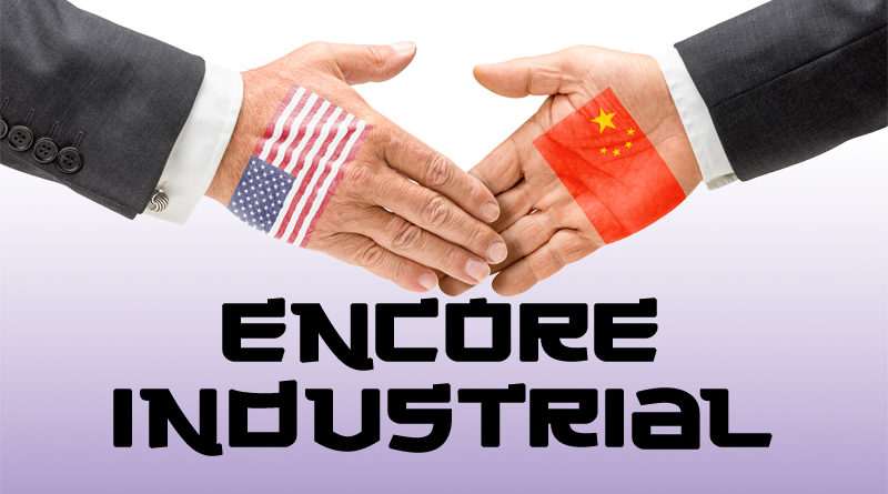 Encore Industrial: Doing Business in China … an Economy Transferred