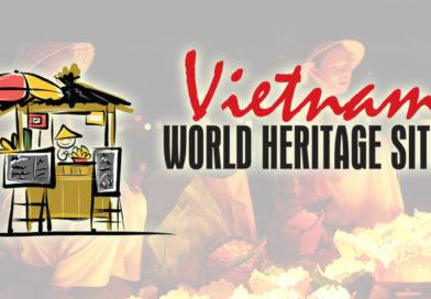 Vietnam WORLD HERITAGE SITES