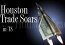 Houston Trade Soars in '18