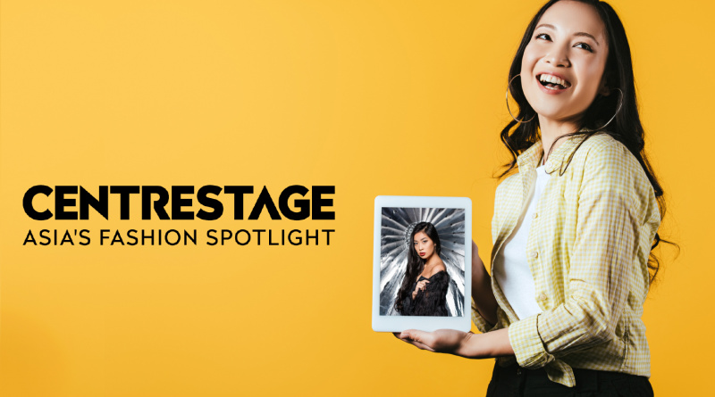 CentreStage: Asia's Fashion Spotlight